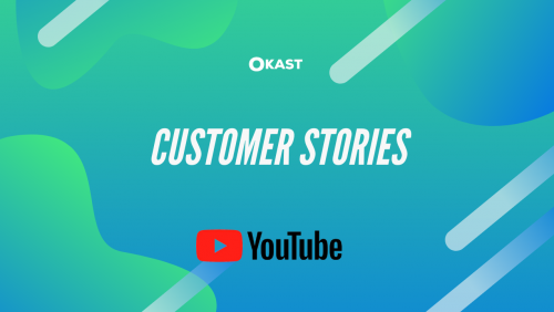OKAST Youtube channel customer stories playlist